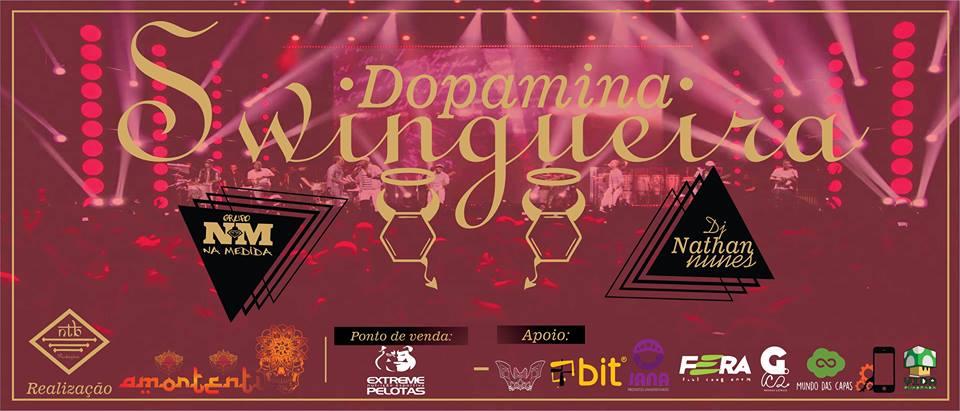 Dopamina Swingueira + Amortentia + Grupo Na Medida #04/02/17