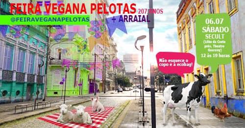 2. Feira Vegana Pelotas - 207 anos + arraial