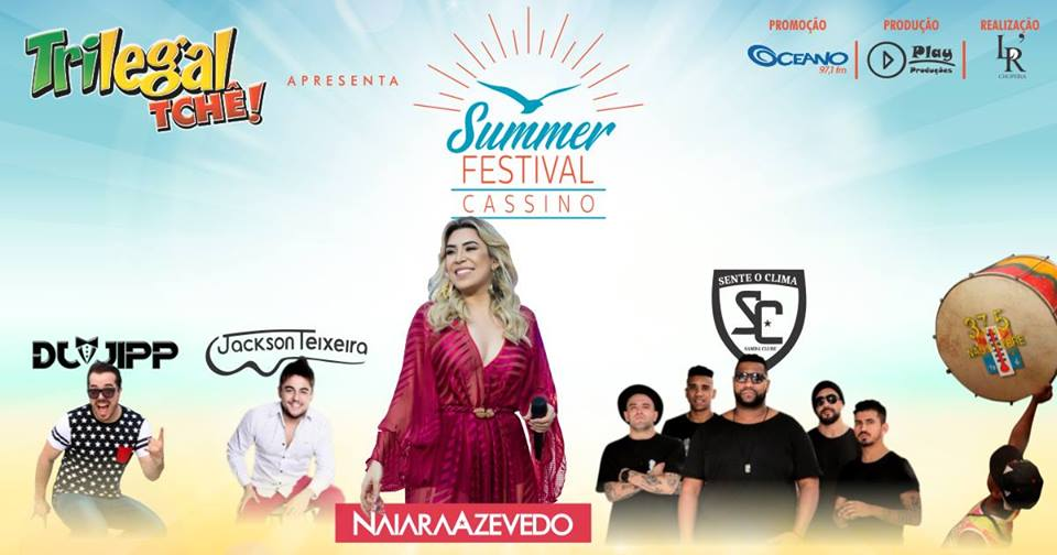 Summer Festival Cassino com Naiara Azevedo