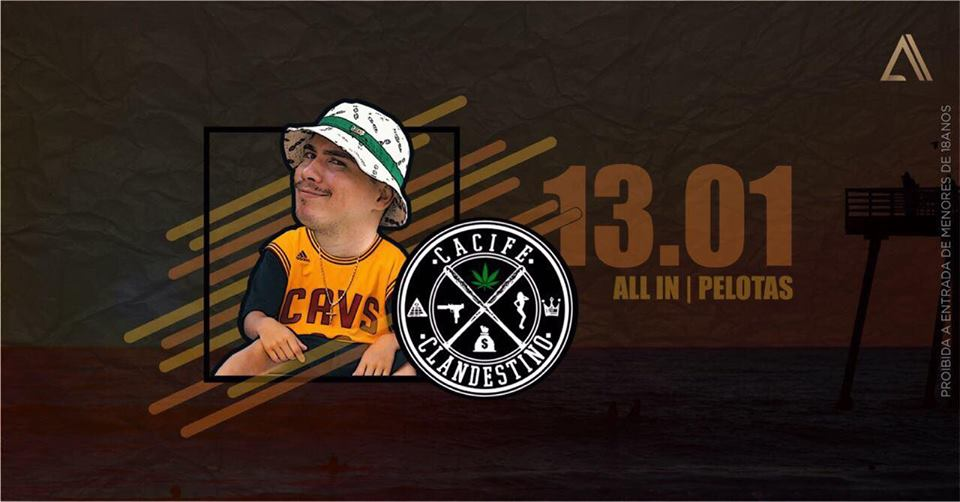 Cacife Clandestino na ALL IN 464 - Pelotas