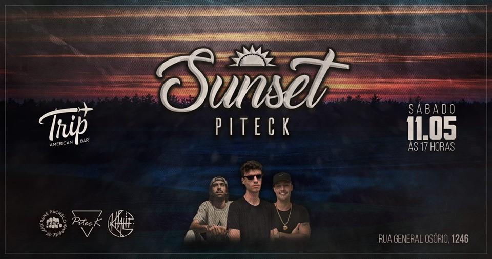 11.05 Trip apresenta: Sunset Piteck