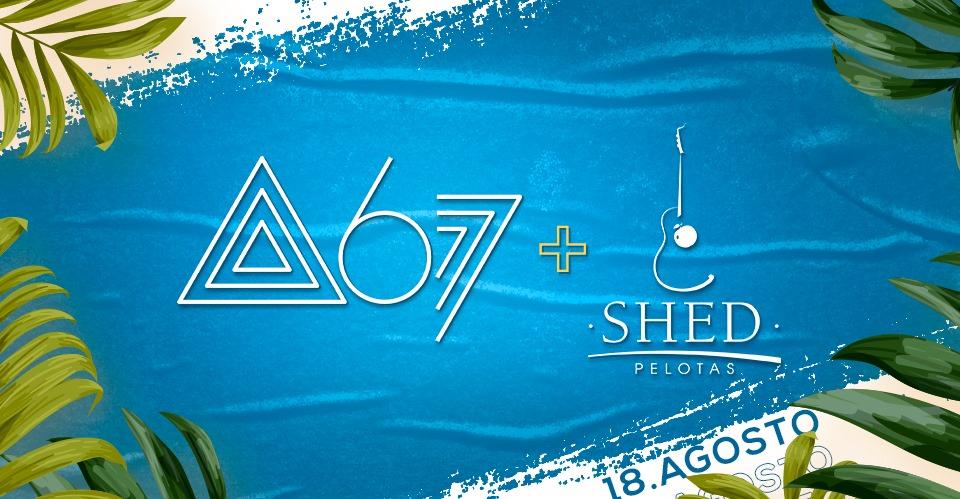 Atitude 67 na Shed Bar Pelotas