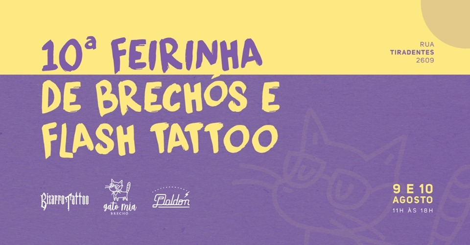10 Feirinha de Brechós + Flash Tattoo