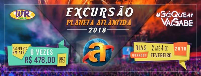 Planeta Atlântida 2018 com a WR TOUR soquemvaisabe
