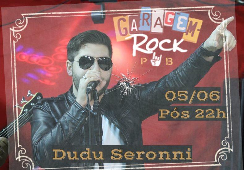 Dudu Seronni no Garagem Rock Pub