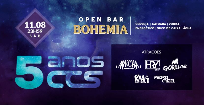 Aniversário 5 anos CCS  Open bar